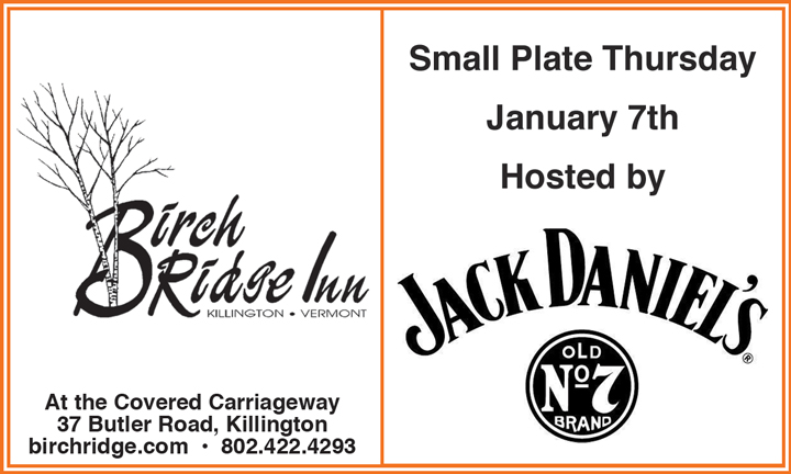 Small Plate night with Jack Daniel's this Thursday night at the Birch Ridge Inn.