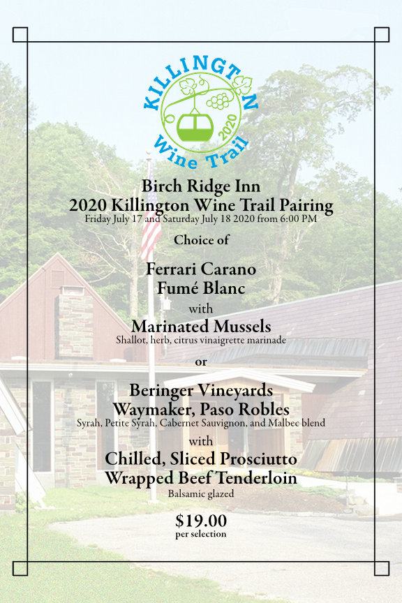The Birch Ridge Inn re-opened.  Thursday June 18, 2020.